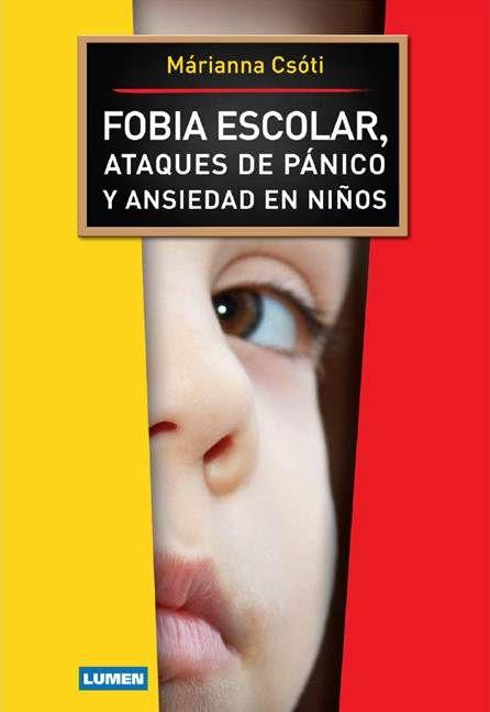 FOBIA ESCOLAR, Ataques de Pánico y Ansiedad en Niños
