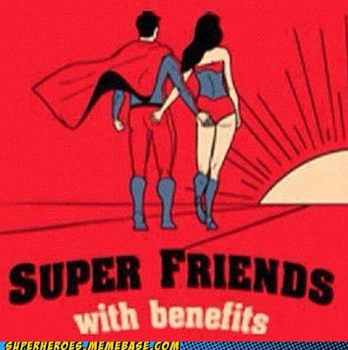 Oh Yeah Friends With Benefits Superman Wonder Woman Superfriends