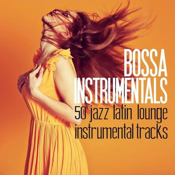 VA - Bossa Instrumentals- 50 Jazz Latin Lounge Instrumental Tracks (2016)