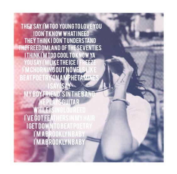 Lana del rey ♡ lizzygrant/ultraviolence/shadesofcool/westcoast/California/videogames/queenlana/lanadelreyfanbase/borntodie/pepsicola/50'sera/elvis/Lolita/summerwine/godsandmonsters/blackbeauty/tropico/carmen/brooklynbaby/lyrics/quotes