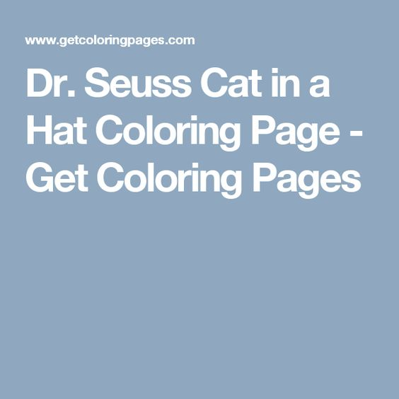Dr. Seuss Cat in a Hat Coloring Page - Get Coloring Pages
