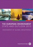 The european environment : state and outlook 2015 : assessment of global megatrends / European Environment Agency