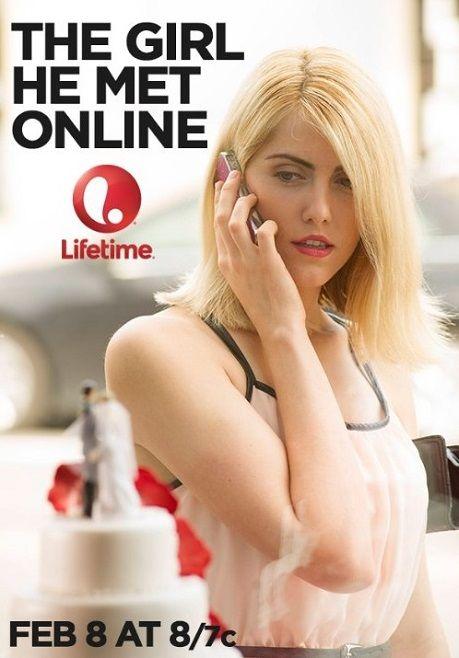 The Girl He Met Online |  lifetime movie