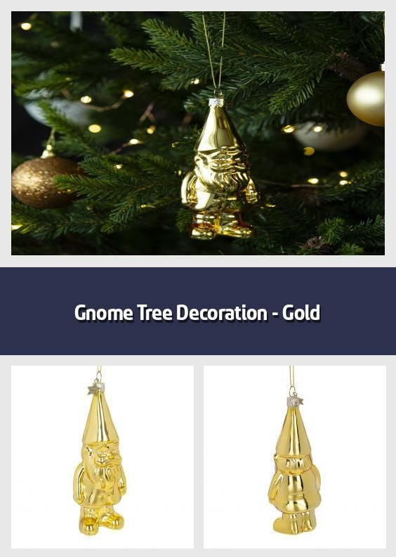 Gnome Tree Decoration Gold Christmas Tree Decoration Material Glass Dimensions 10cm I In 2020 Gold Christmas Tree Tree Decorations Christmas Tree Decorations