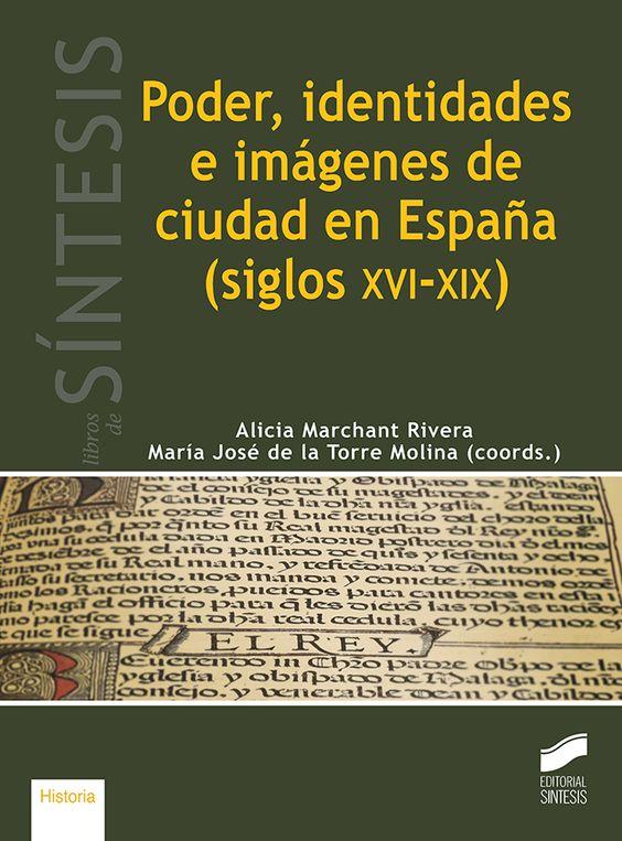 Poder, identidades e imágenes de ciudad en España (siglos XVI-XIX) : Música y libros de ceremonial religioso. SINTESIS - Búsqueda de Google