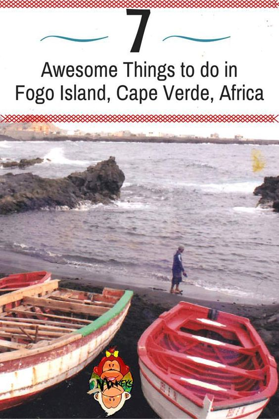 "Awesome Things To Do in Cape Verde Africa I've been one of the ""locals"" and always a tourist, learned their mother tongue, ate their local foods and saw Fogo at its best. I'll tell you the reasons why tourists always pick the Fogo as the ""most interesting"" island in Cape Verde."