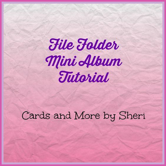 File Folder Mini Album Tutorial