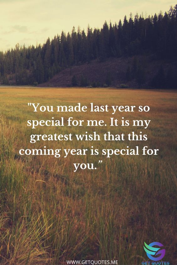 You made last year so special for me