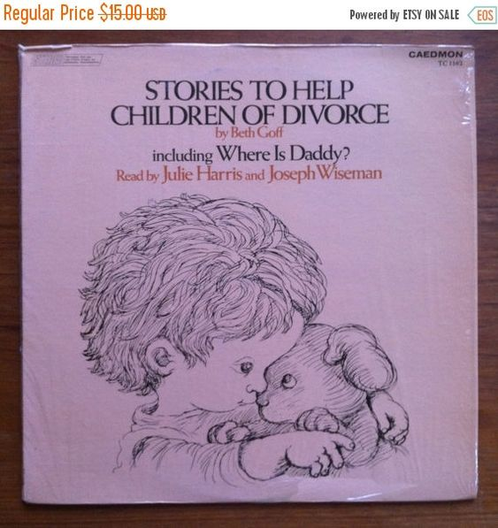 SUMMER SALE Stories To Help Children of Divorce Vinyl LP 1971 Caedmon Records Self Help Beth Goff Where is Daddy? by vintagebaron on Etsy
