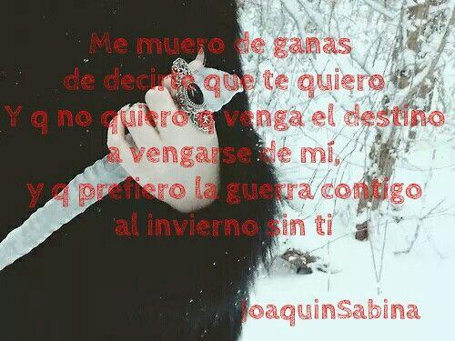 #JoaquinSabina #tequiero #amor