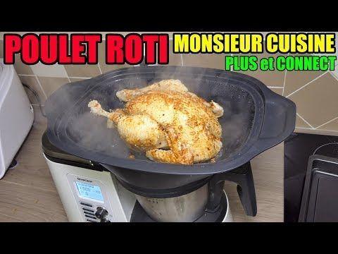 Poulet Roti Monsieur Cuisine Plus Connect Cuisson Vapeur Four Recette Youtube Recettemonsieurcuisinesilvercrest Poulet Roti Monsieur Cuisine Plus Con