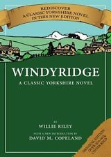 Windyridge: A Classic Yorkshire Novel By Willie Riley