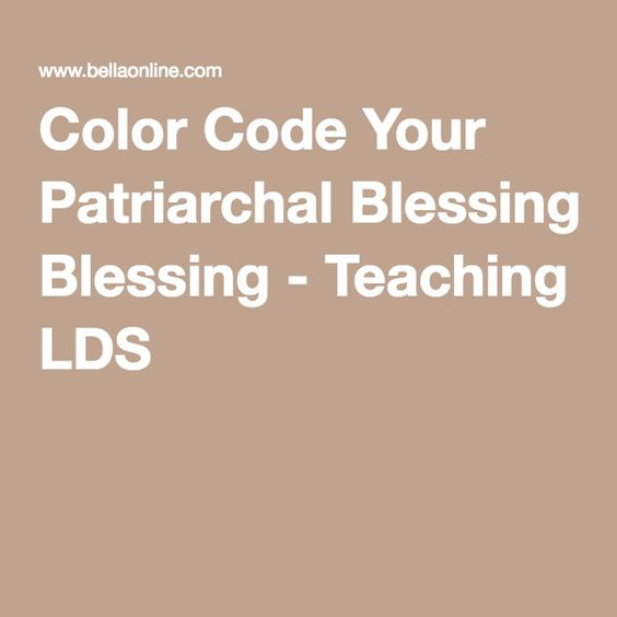 Color Code Your Patriarchal Blessing - Teaching LDS