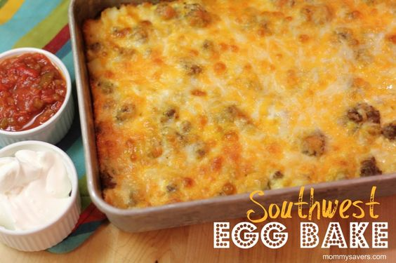 Make Ahead Southwest Egg Bake - this is good in the slow cooker overnight too.  Wake up and breakfast is ready!