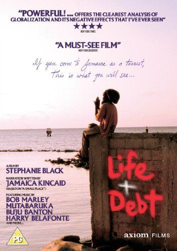 Life and Debt [DVD] DVD ~ former Jamaican Prime Minister Michael Manley, http://www.amazon.co.uk/dp/B003Y4TS3E/ref=cm_sw_r_pi_dp_OR9wsb1YEB335