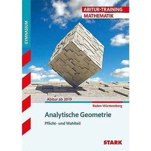 Buch Abitur Training Mathematik Analytische Geometrie Baden Wurttemberg In 2020 Analytische Geometrie Mathematik Geometrie