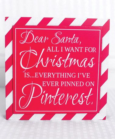 Look what I found on #zulily! 'Everything I've Ever Pinned...' Box Sign #zulilyfinds. Cute !!! Lol !!