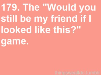 <3 @Kaylee Stoner: My Friend, Best Friends, True Friends, Quote, My Life, Funny Stuff, Games To Play, So Funny
