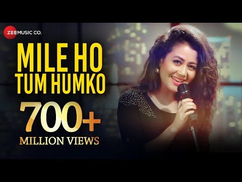 Mile Ho Tum Reprise Version Neha Kakkar Tony Kakkar Fever Youtube Love Songs Hindi Hindi Love Song Lyrics Song Hindi
