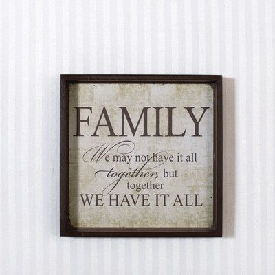Adams & Co 'Family…We Have It All' Textual Art on Plaque