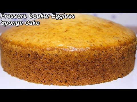 Eggless Chocolate Cake Without An Oven Is A Simple Eggless Cake Made In The Pressure Cooker Using Condense Eggless Sponge Cake Pressure Cooker Cake Cooker Cake