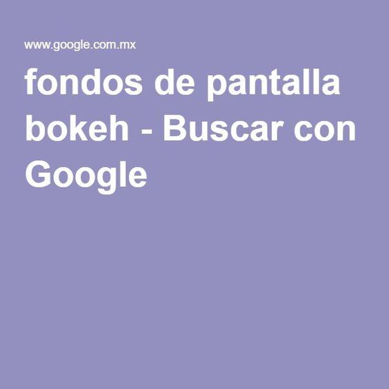 fondos de pantalla bokeh - Buscar con Google