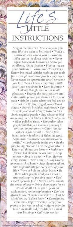 Life's little instructions... worth following: