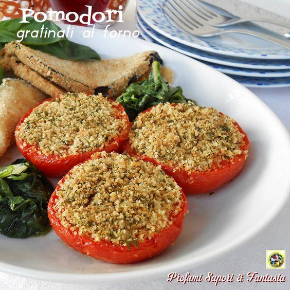 Pomodori gratinati al forno, un contorno che si trasforma in un'ottimo piatto vegetariano accompagnato da uova e formaggi. Vi propongo la ricetta classica.