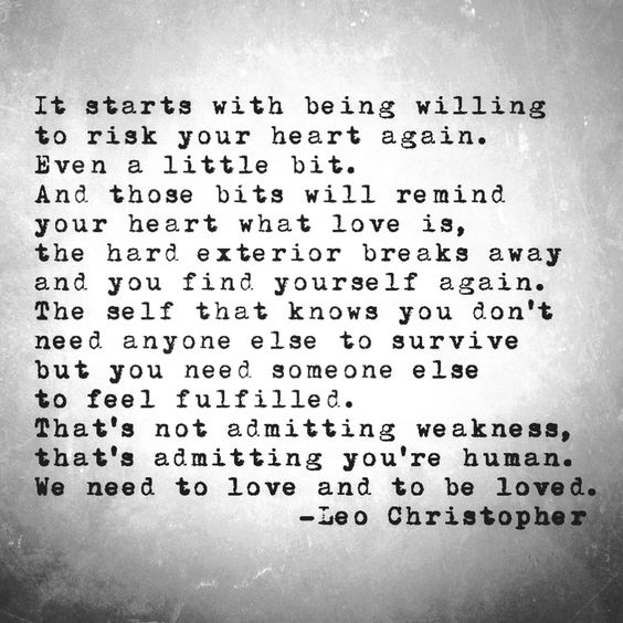It starts with being willing to risk your heart again for Tough exterior quotes