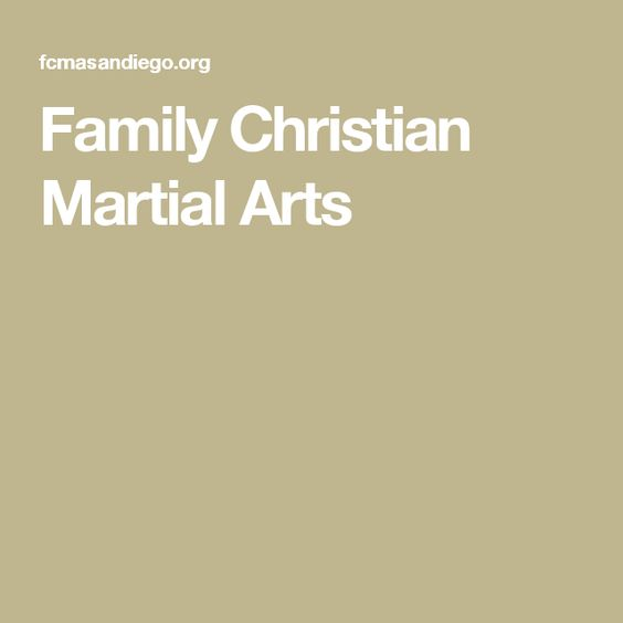 Family Christian Martial Arts
