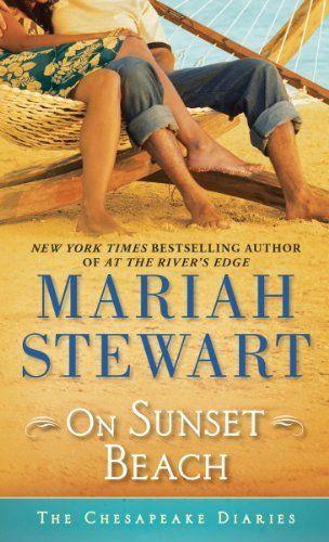 On Sunset Beach: The Chesapeake Diaries by Mariah Stewart, http://www.amazon.com/dp/B00HP3POD8/ref=cm_sw_r_pi_dp_qeeutb0PVPA81
