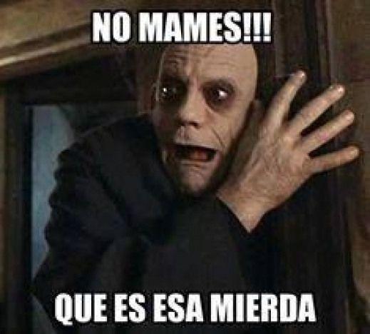 Que Es Eso Mexican Mexican Memes Funny Spanish Memes Memes Spanish Humor