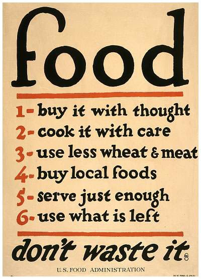 I should put this in my kitchen: WWII ration poster... sounds a lot like Michael Pollan's food rules.: