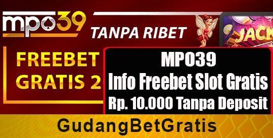 Betgratis Mpo39 Info Freebet Slot Gratis Rp 10 000 Tanpa Deposit Gratis Broadway Shows Info