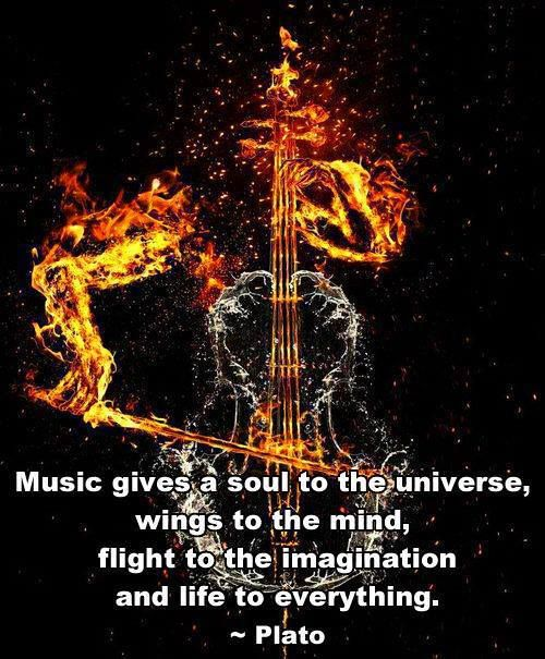 """""""Music gives a soul to the universe, wings to the mind, flight to the imagination and life to everything."""" - Plato"""