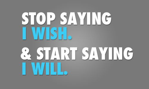 Stop saying I wish and start saying I will. #fitness #p90x #juliomedina #shakeology #beachbody