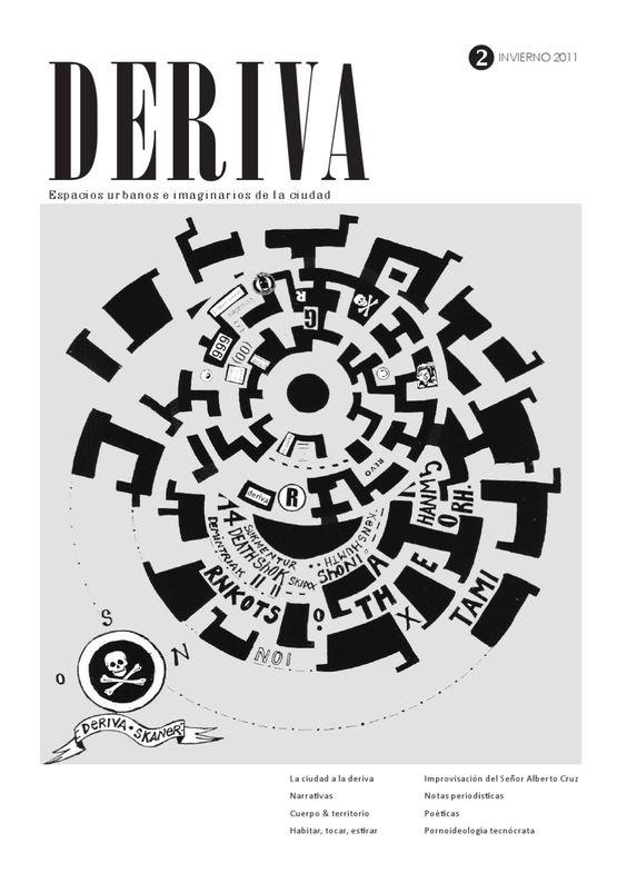 Revista Deriva 2  segunda edición de la revista Deriva, Espacios Urbanos e Imaginarios de la Ciudad. Literatura y urbanismo.