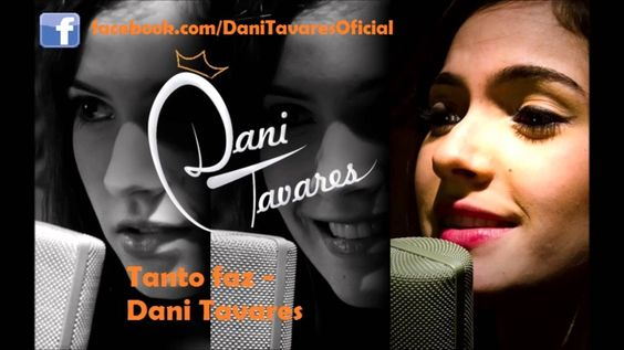 Tanto faz - Dani Tavares