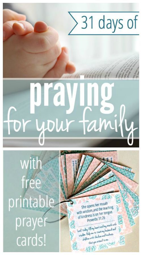 31 Days of Praying For Your Family - with free printable ...