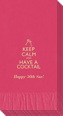 Keep Calm and Have a Cocktail Guest Towels