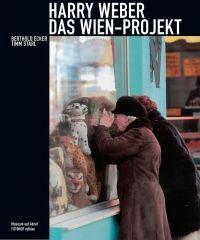 Harry Weber DAS WIEN - PROJEKT