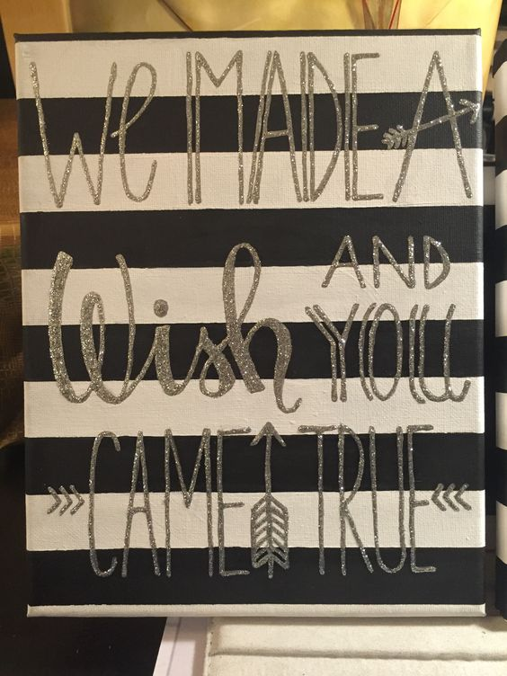 We made a wish and you came true. Typography. Baby. Stripes.