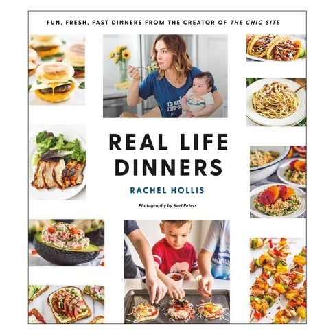 Real Life Dinners by Rachel Hollis (Paperback) : Target