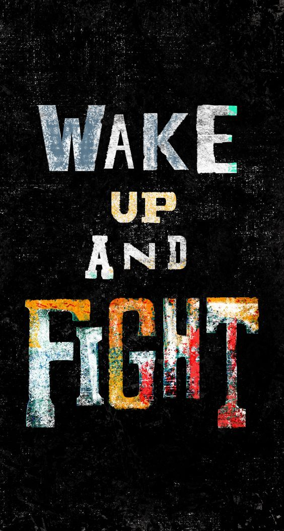 Wake Up And Fight Wakeupquotes Fightquotes Wakeupandfight Fightforyourdream Quoteish Wake Up Quotes Up Quotes Swag Quotes