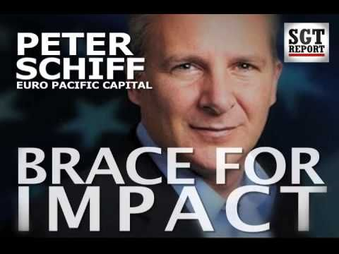 PETER SCHIFF: BRACE FOR IMPACT  Global Sales & Shipping of Gold & Silver http://preservationofwealth.net/IAMGlobal