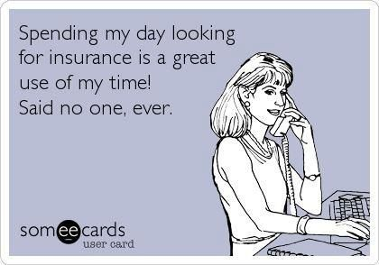 29 Hilarious Quotes About Life Because You Re Dying To Read Health Insurance Humor Insurance Meme Funny Quotes