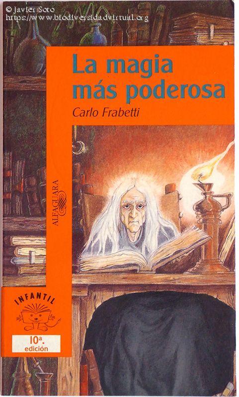 La Magia Más Poderosa Magia Libro La Magia La Literatura Infantil