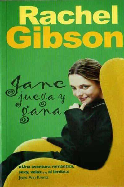 Jane juega y gana, Rachel Gibson