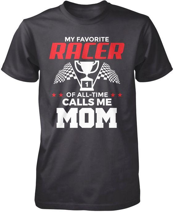 My Favorite Racer Calls Me Mom