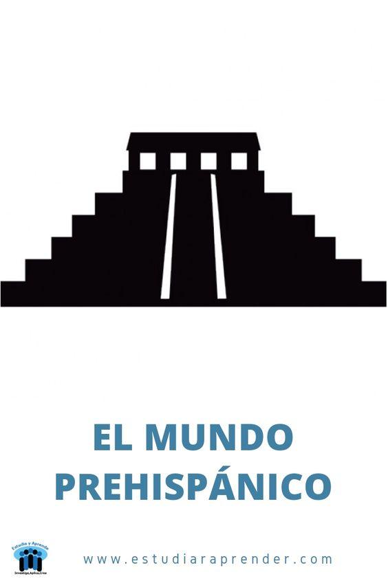 caracteristicas del mundo prehispanico